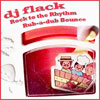 DJ Flack Rock to the Rhythm