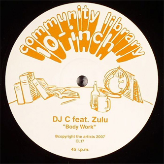 "DJ C and Zulu ""Body Work"" Community Library 10-inch Record Label"